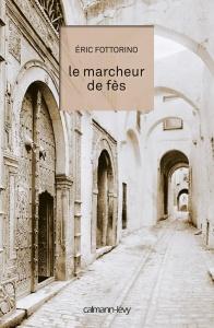 LeMarcheurDeFez