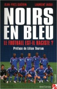Le football est il raciste